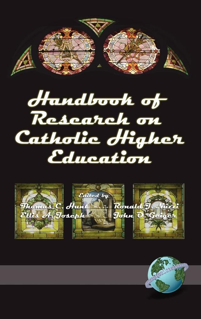 Handbook of Research on Catholic Higher Education (HC) als Buch