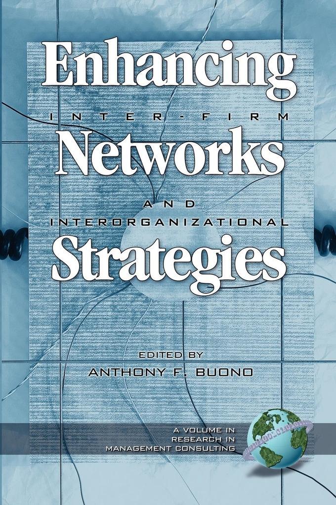 Enhancing Inter-Firm Networks and Interorganizational Strategies (PB) als Taschenbuch