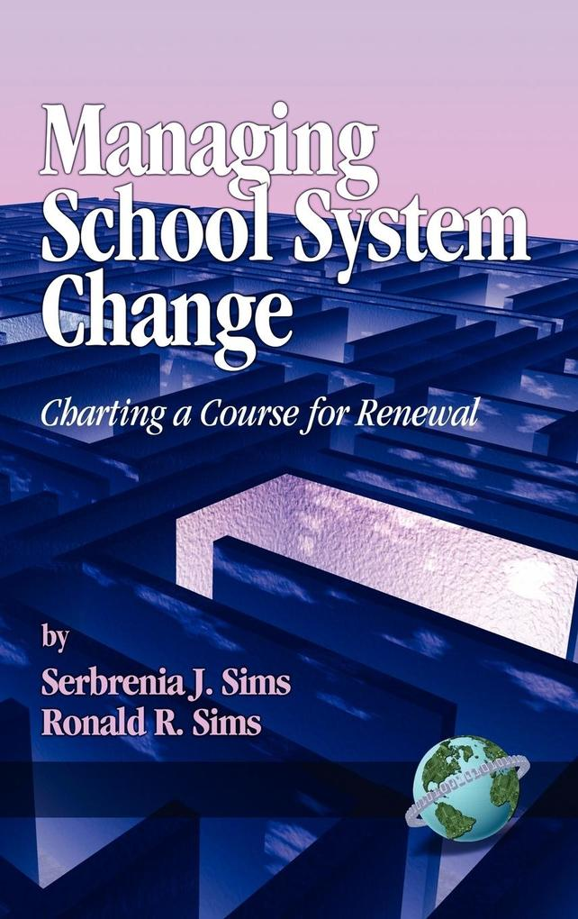 Managing School System Change als Buch