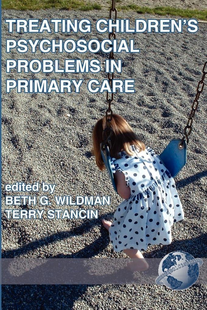 Treating Children's Psychosocial Problems in Primary Care (PB) als Taschenbuch