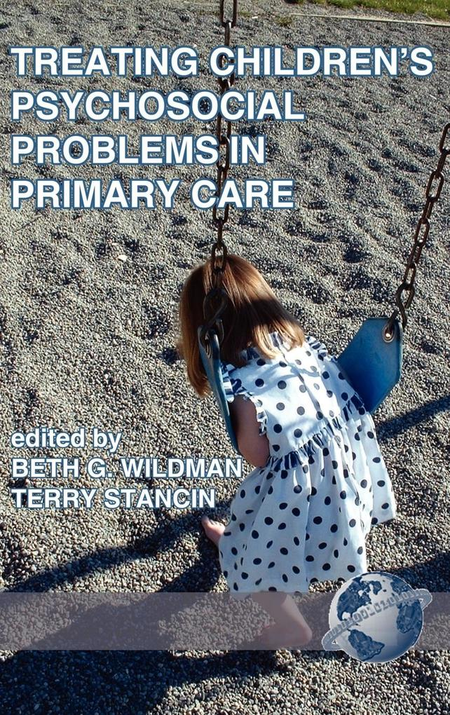 Treating Children's Psychosocial Problems in Primary Care (HC) als Buch