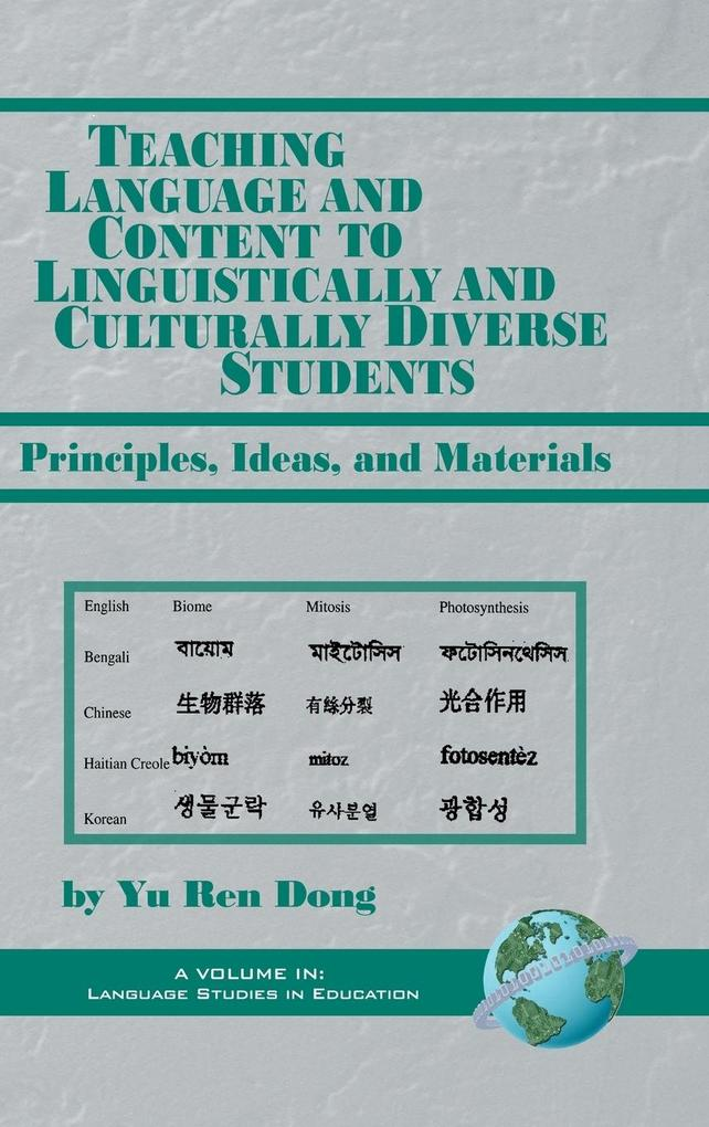Teaching Language and Content to Linguistically and Culturally Diverse Students als Buch