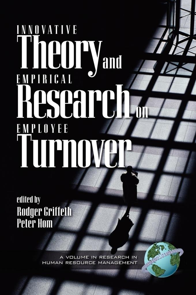 Innovative Theory and Empirical Research on Employee Turnover (PB) als Taschenbuch