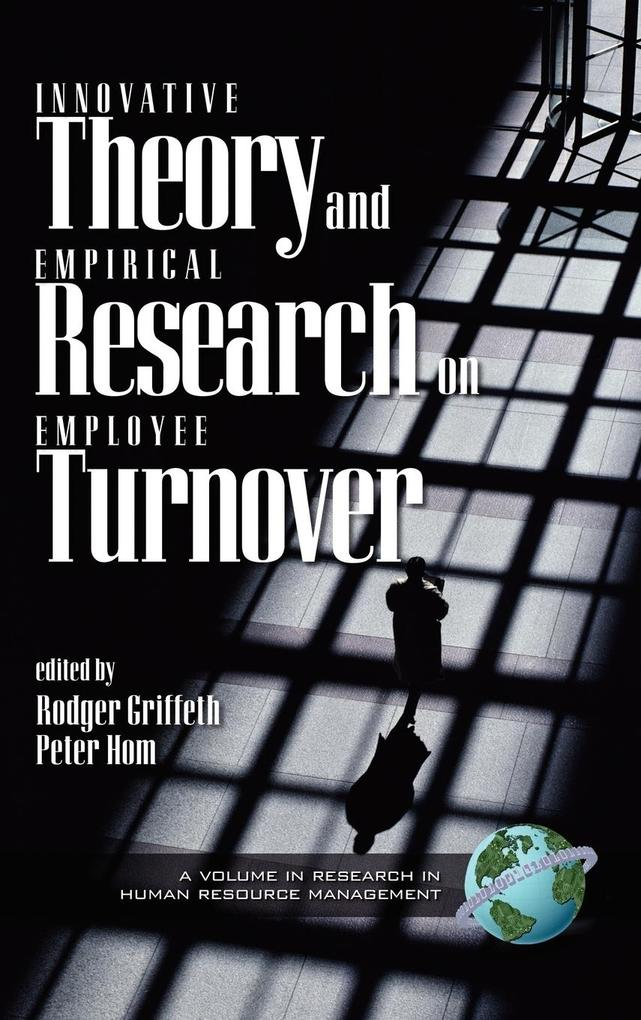 Innovative Theory and Empirical Reasearch on Employee Turnover (HC) als Buch