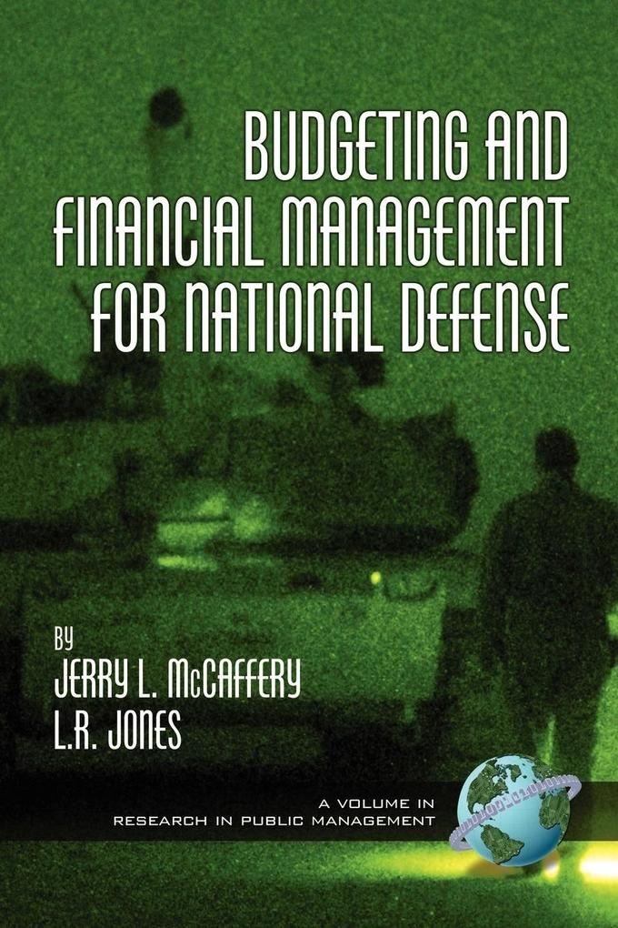 Budgeting and Financial Management for Naitional Defense (PB) als Taschenbuch