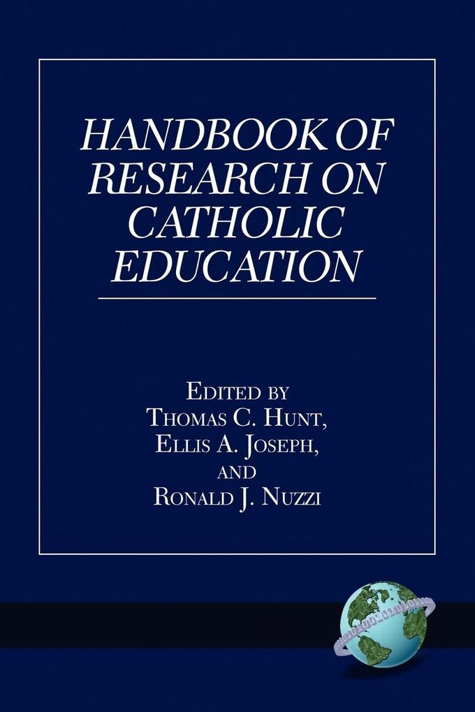 Handbook of Research on Catholic Education (PB) als Taschenbuch