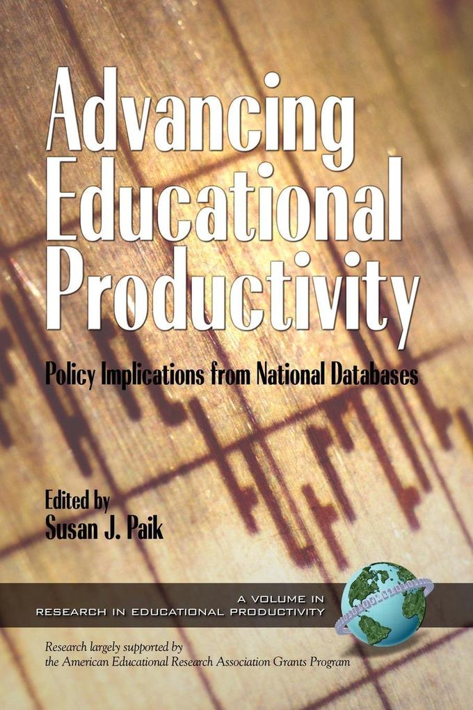 Advancing Educational Productivity als Taschenbuch