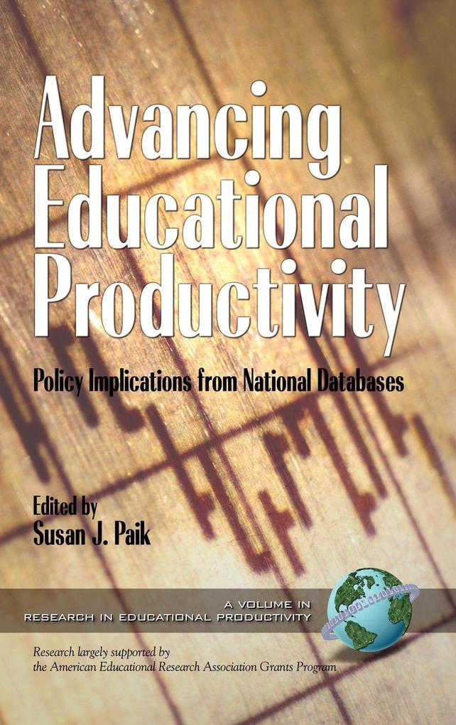 Advancing Educational Productivity als Buch