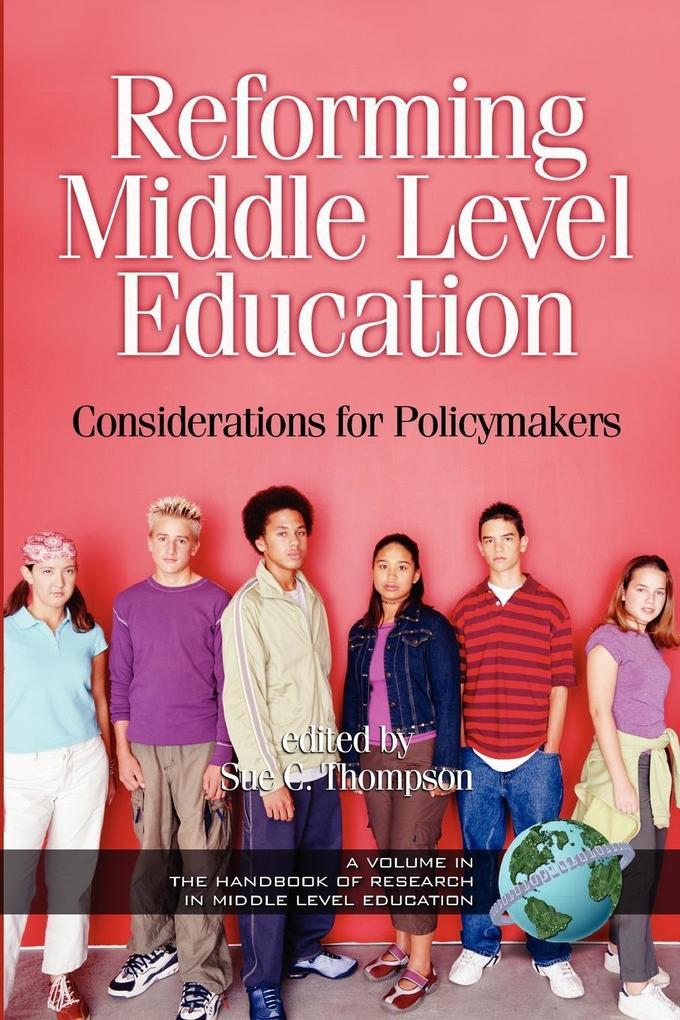 Reforming Middle Level Education als Taschenbuch