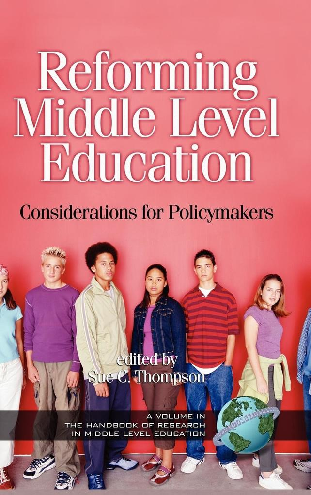 Reforming Middle Level Education als Buch