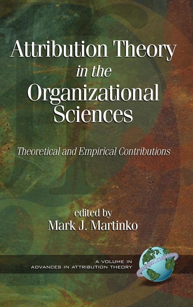 Attribution Theory in the Organizational Sciences als Buch