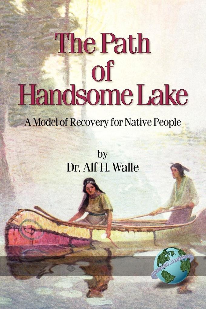 The Path of Handsome Lake als Taschenbuch
