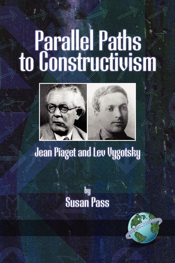 Parallel Paths to Constructivism als Taschenbuch