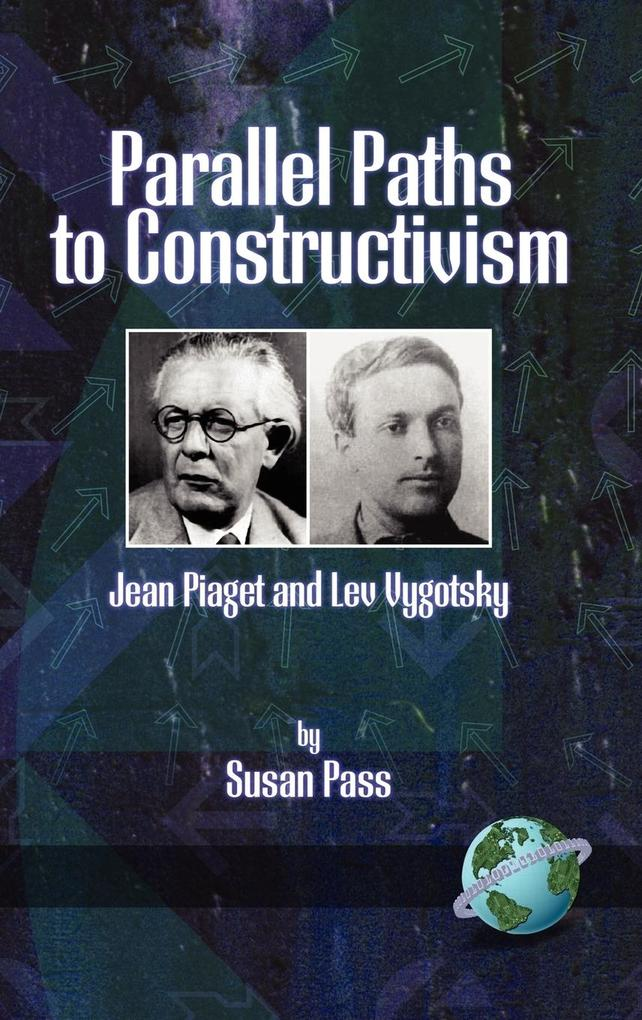 Parallel Paths to Constructivism als Buch
