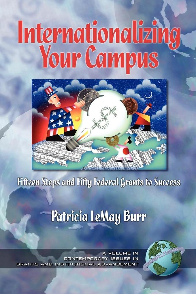 Inaterantionalizing Your Campus Fifteen Steps and Fifty Grants to Success (PB) als Taschenbuch