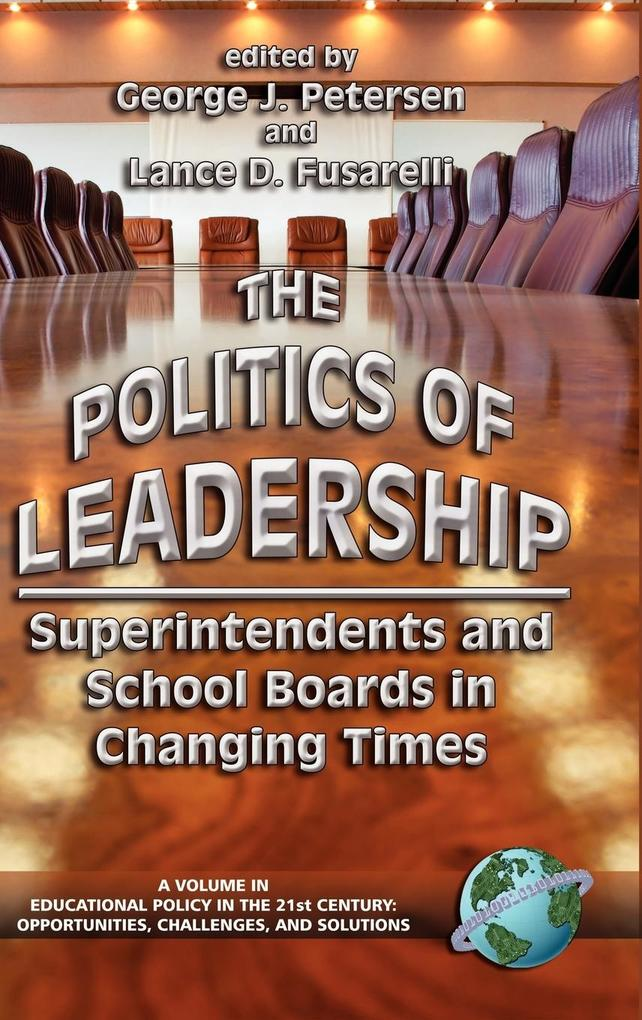 The Politics of Leadership als Buch