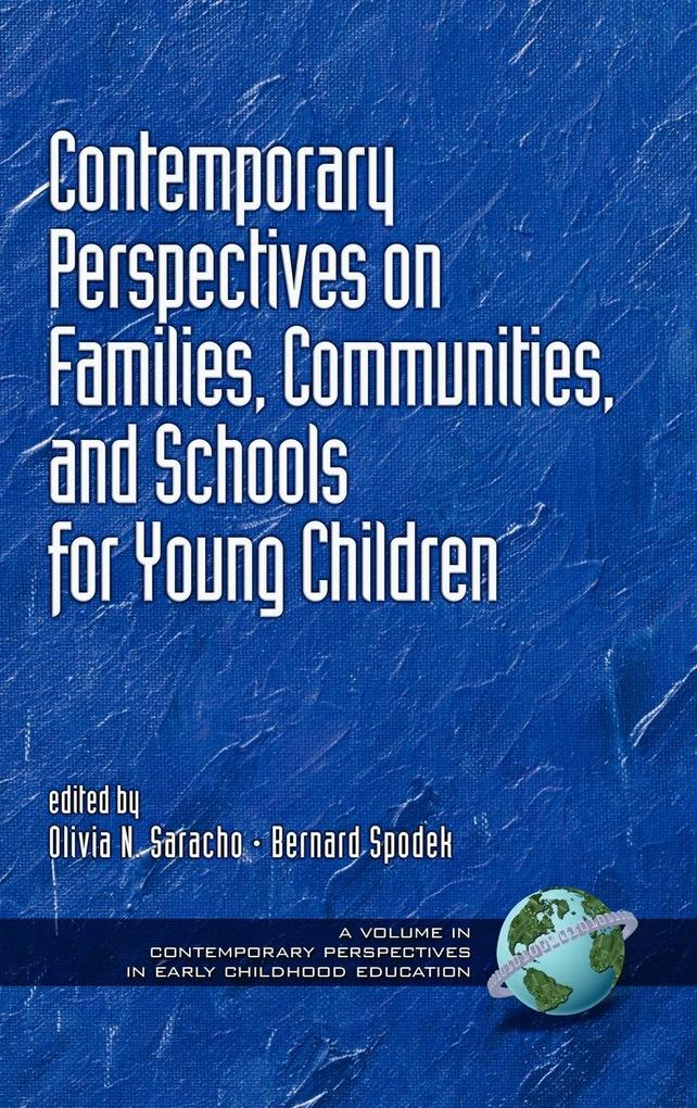 Contemporary Perspectives on Families, Communities, and Schools for Young Children (Hc) als Buch