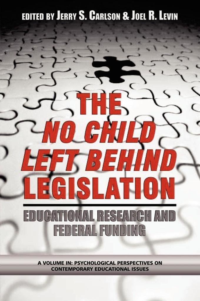 The No Child Left Behind Legislation als Taschenbuch