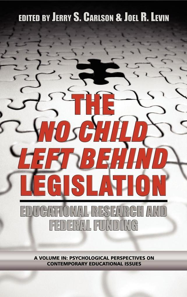 The No Child Left Behind Legislation als Buch