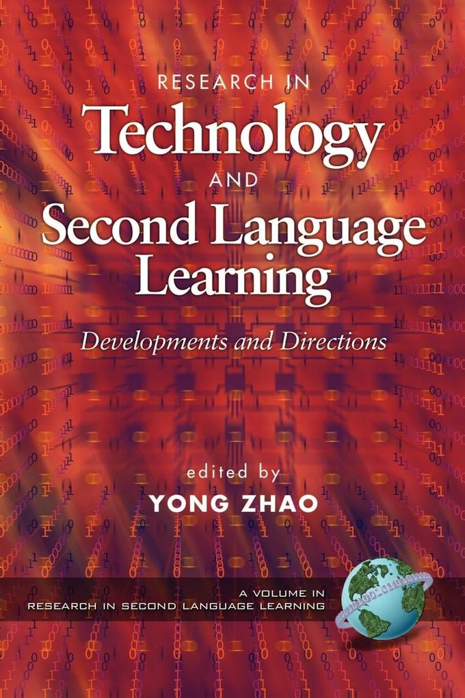 Research in Technology Adn Second Language Learning als Taschenbuch
