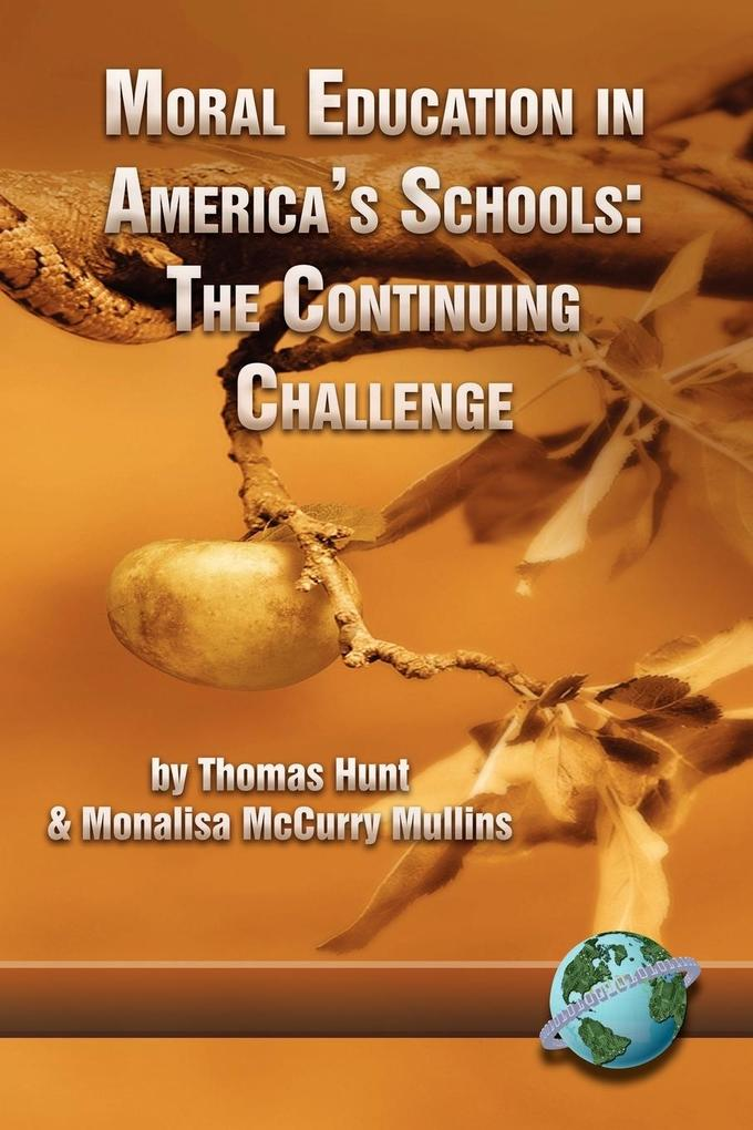 Moral Education in America's Schools als Taschenbuch