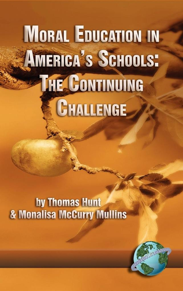 Moral Education in America's Schools als Buch