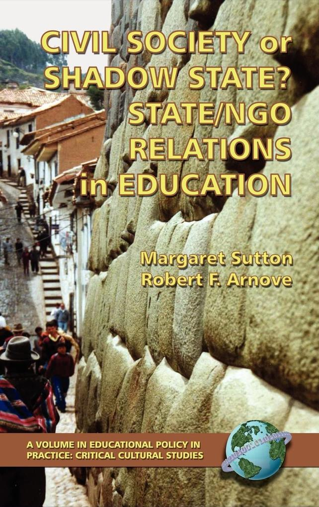 Civil Society or Shadow State? State/Ngo Relations in Education (Hc) als Buch