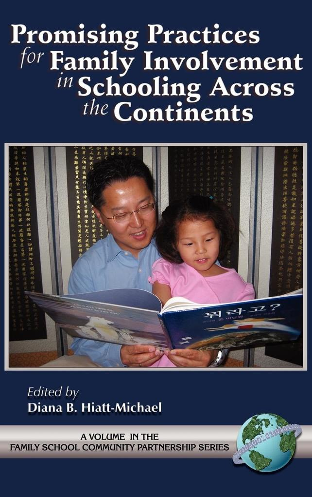 Promising Practices for Family Involvement in Schooling Across the Continents (Hc) als Buch