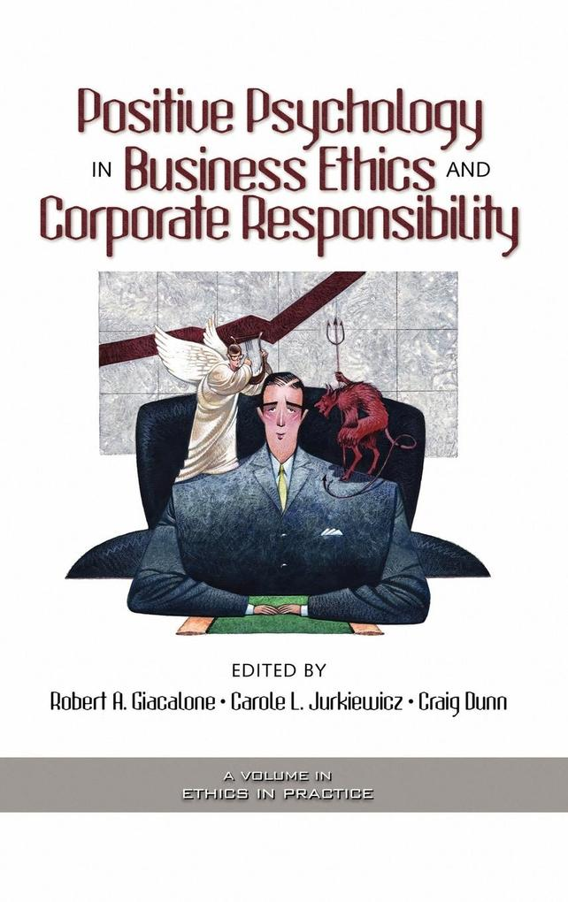 Positive Psychology in Business Ethics and Corporate Responsibility (Hc) als Buch