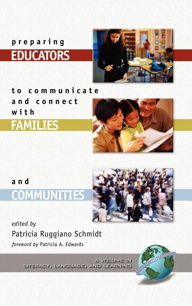 Preparing Educators to Communicate and Connect with Families and Communities (Hc) als Buch