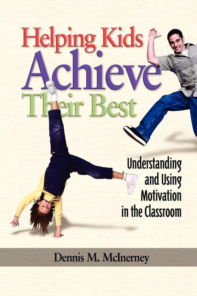 Helping Kids Achieve Their Best als Taschenbuch