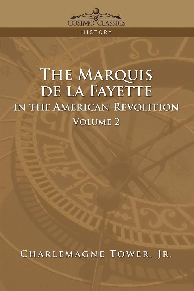 The Marquis de La Fayette in the American Revolution Volume 2 als Taschenbuch