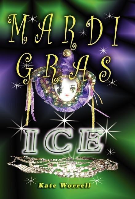 Mardi Gras Ice als Buch