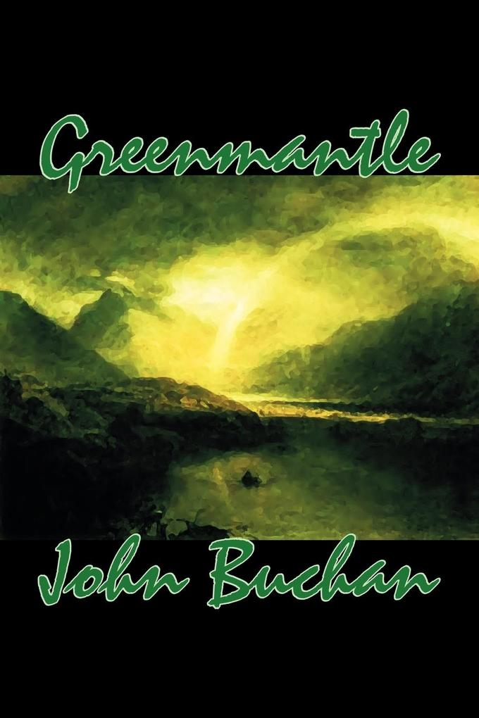 Greenmantle by John Buchan, Fiction, Espionage, Literary, War & Military als Taschenbuch