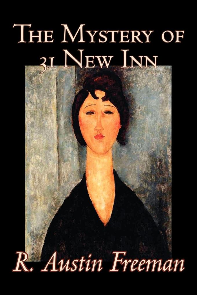 The Mystery of 31 New Inn by R. Austin Freeman, Fiction, Mystery & Detective als Taschenbuch