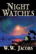 Night Watches by W. W. Jacobs, Fiction, Short Stories, Sea Stories als Taschenbuch