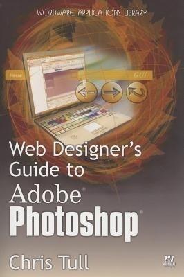Web Designer's Guide to Adobe Photoshop als Taschenbuch