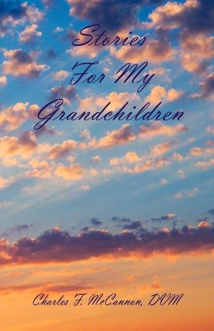 Stories for My Grandchildren als Taschenbuch