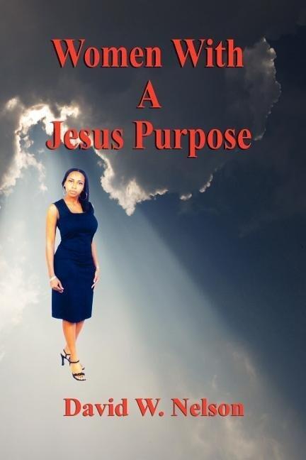 Women with a Jesus Purpose als Taschenbuch