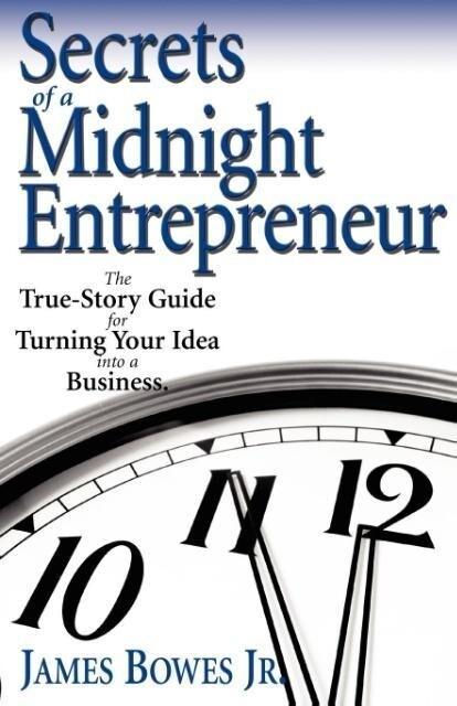 Secrets of a Midnight Entrepreneur als Taschenbuch