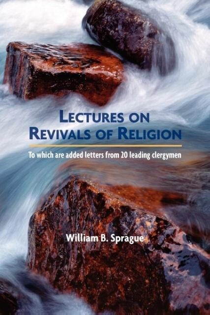 Lectures on Revivals of Religion als Taschenbuch