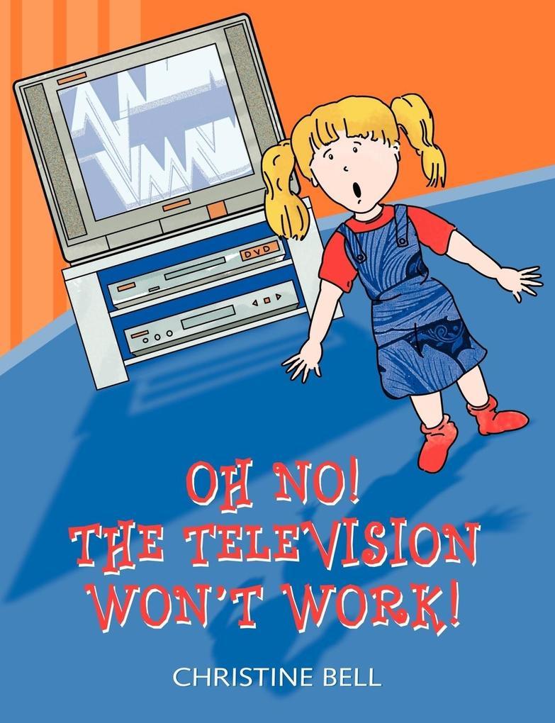 Oh No! The Television Won't Work! als Taschenbuch