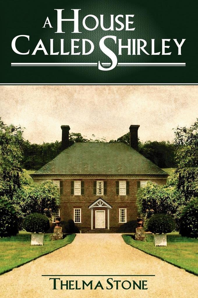 A House Called Shirley als Taschenbuch