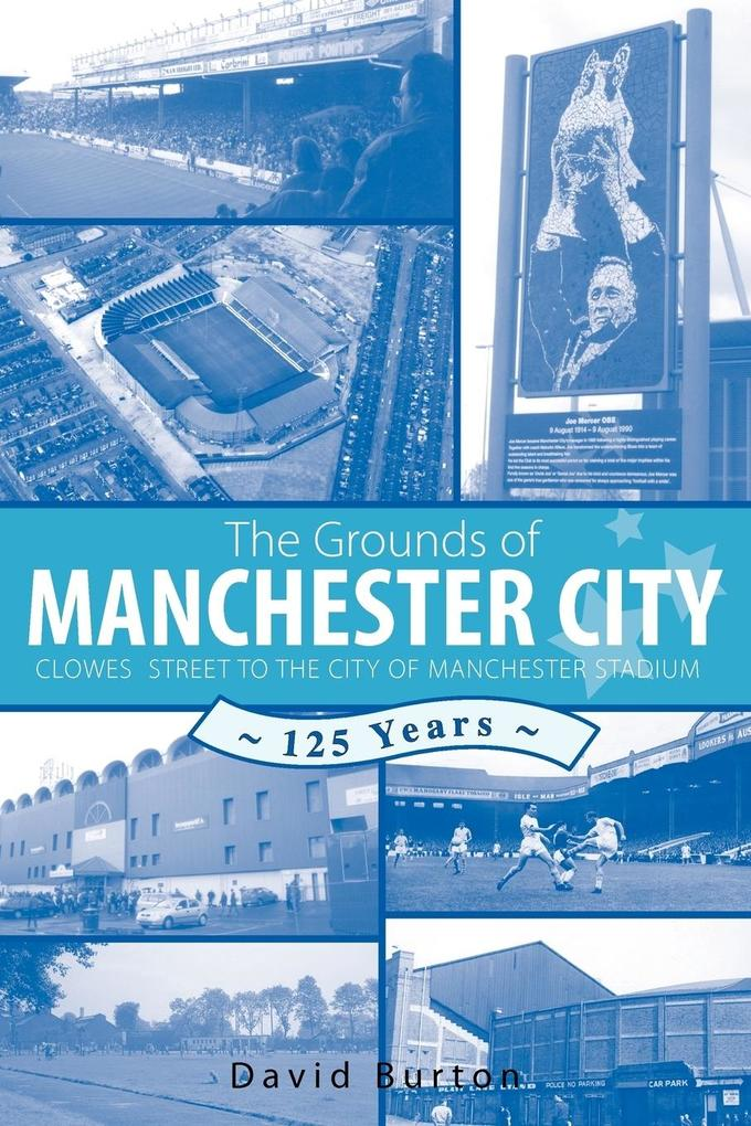 The Grounds of Manchester City als Taschenbuch