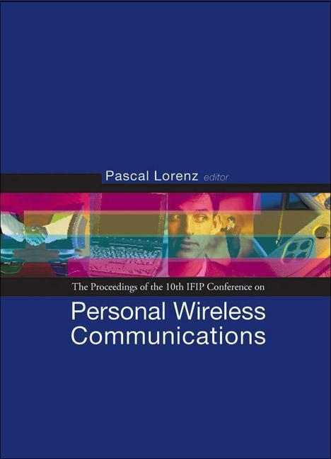 Personal Wireless Communications: Pwc'05 - Proceedings of the 10th Ifip Conference als Buch
