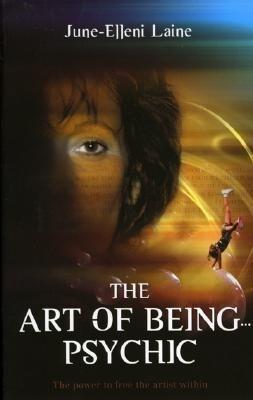 The Art of Being...Psychic als Taschenbuch