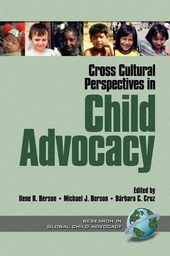 Cross Cultural Perspectives in Child Advocacy als Taschenbuch