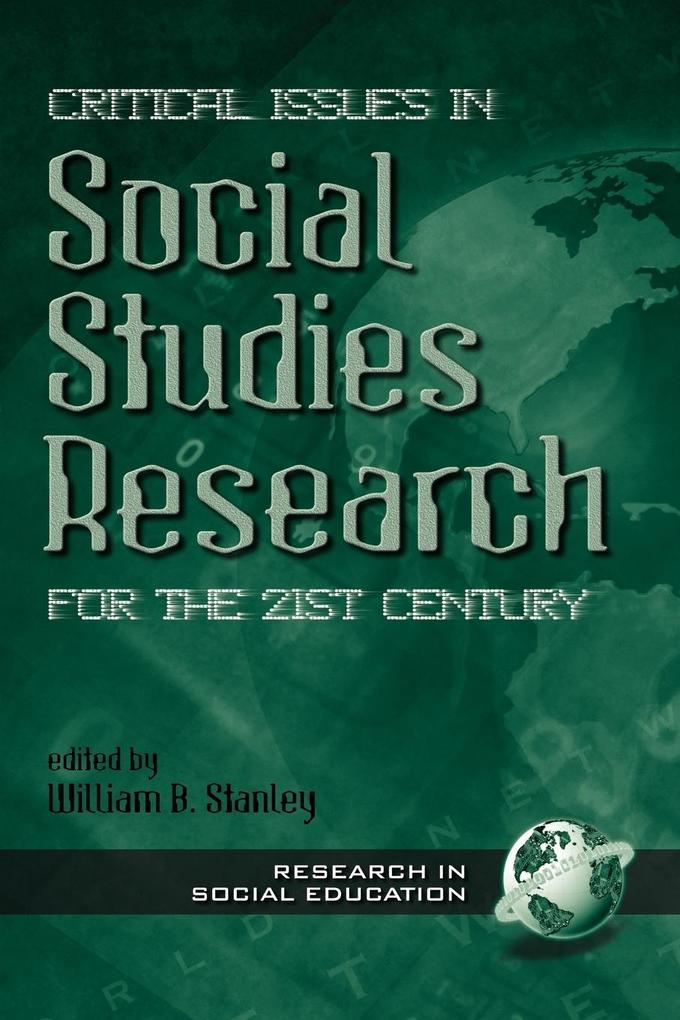 Critical Issues in Social Studies Research for the 21st Century als Taschenbuch