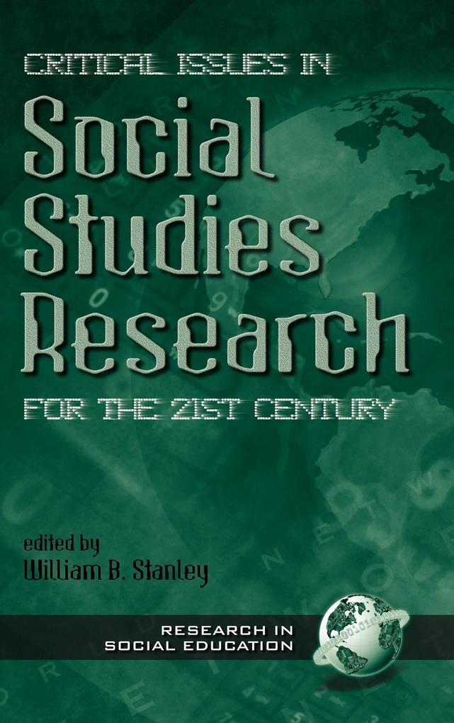 Critical Issues in Social Studies Research for the 21st Century (Hc) als Buch