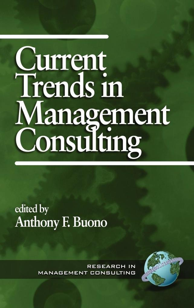 Current Trends in Management Consulting (Hc) als Buch
